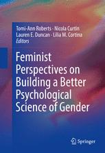 Feminist Perspectives on Building a Better Psychological Science of Gender