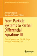From Particle Systems to Partial Differential Equations III