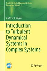 Introduction to Turbulent Dynamical Systems in Complex Systems