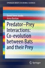 Predator–Prey Interactions: Co-evolution between Bats and Their Prey