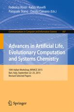Advances in Artificial Life, Evolutionary Computation and Systems Chemistry