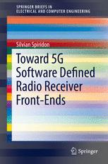 Toward 5G Software Defined Radio Receiver Front-Ends
