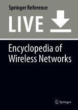 Encyclopedia of Wireless Networks