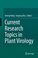 Current Research Topics in Plant Virology