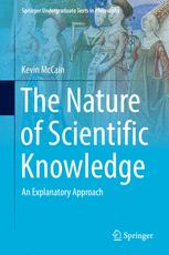 The Nature of Scientific Knowledge