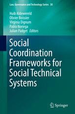 Social Coordination Frameworks for Social Technical Systems