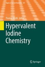 Hypervalent Iodine Chemistry