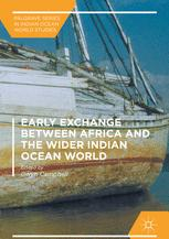 Early Exchange between Africa and the Wider Indian Ocean World