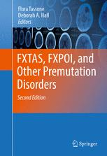 FXTAS, FXPOI, and Other Premutation Disorders