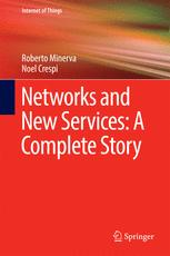 Networks and New Services: A Complete Story