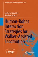 Human-Robot Interaction Strategies for Walker-Assisted Locomotion