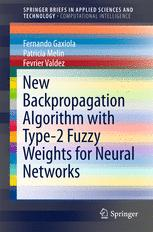 New Backpropagation Algorithm with Type-2 Fuzzy Weights for Neural Networks