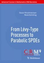 From Lévy-Type Processes to Parabolic SPDEs