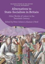 Alternatives to State-Socialism in Britain