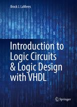 Introduction to Logic Circuits & Logic Design with VHDL