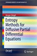Entropy Methods for Diffusive Partial Differential Equations