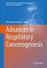 Advances in Respiratory Cancerogenesis