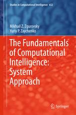 The Fundamentals of Computational Intelligence: System Approach