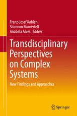 Transdisciplinary Perspectives on Complex Systems