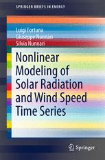 Nonlinear Modeling of Solar Radiation and Wind Speed Time Series