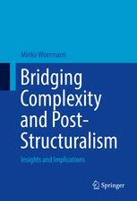 Bridging Complexity and Post-Structuralism
