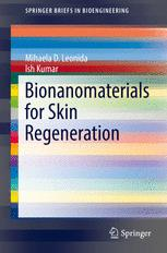 Bionanomaterials for Skin Regeneration