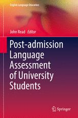 Post-admission Language Assessment of University Students