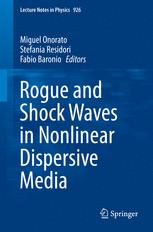 Rogue and Shock Waves in Nonlinear Dispersive Media