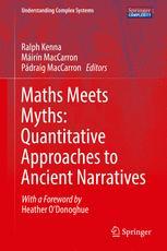 Maths Meets Myths: Quantitative Approaches to Ancient Narratives