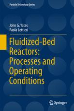 Fluidized-Bed Reactors: Processes and Operating Conditions