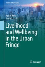 Livelihood and Wellbeing in the Urban Fringe