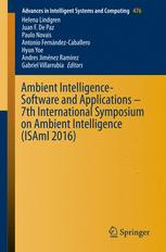 Ambient Intelligence- Software and Applications – 7th International Symposium on Ambient Intelligence (ISAmI 2016)