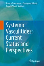 Systemic Vasculitides: Current Status and Perspectives
