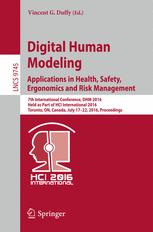 Digital Human Modeling: Applications in Health, Safety, Ergonomics and Risk Management