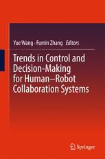 Trends in Control and Decision-Making for Human–Robot Collaboration Systems