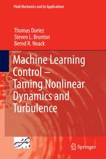 Machine Learning Control – Taming Nonlinear Dynamics and Turbulence