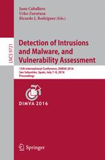 Detection of Intrusions and Malware, and Vulnerability Assessment