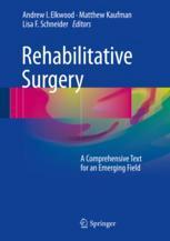 Rehabilitative Surgery
