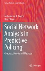 Social Network Analysis in Predictive Policing
