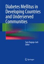 Diabetes Mellitus in Developing Countries and Underserved Communities