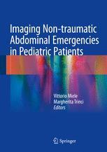 Imaging Non-traumatic Abdominal Emergencies in Pediatric Patients