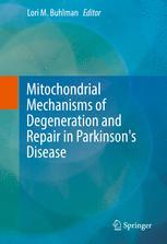 Mitochondrial Mechanisms of Degeneration and Repair in Parkinson's Disease