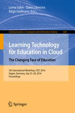 Learning Technology for Education in Cloud –  The Changing Face of Education