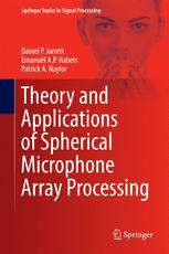 Theory and Applications of Spherical Microphone Array Processing