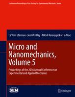 Micro and Nanomechanics, Volume 5