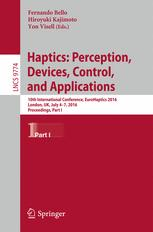 Haptics: Perception, Devices, Control, and Applications