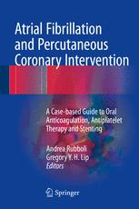 Atrial Fibrillation and Percutaneous Coronary Intervention