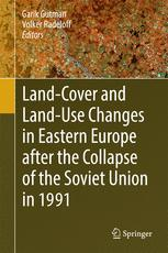 Land-Cover and Land-Use Changes in Eastern Europe after the Collapse of the Soviet Union in 1991