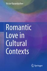 Romantic Love in Cultural Contexts