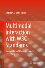 Multimodal Interaction with W3C Standards
